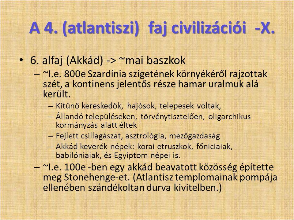 A 4. (atlantiszi) faj civilizációi -X.
