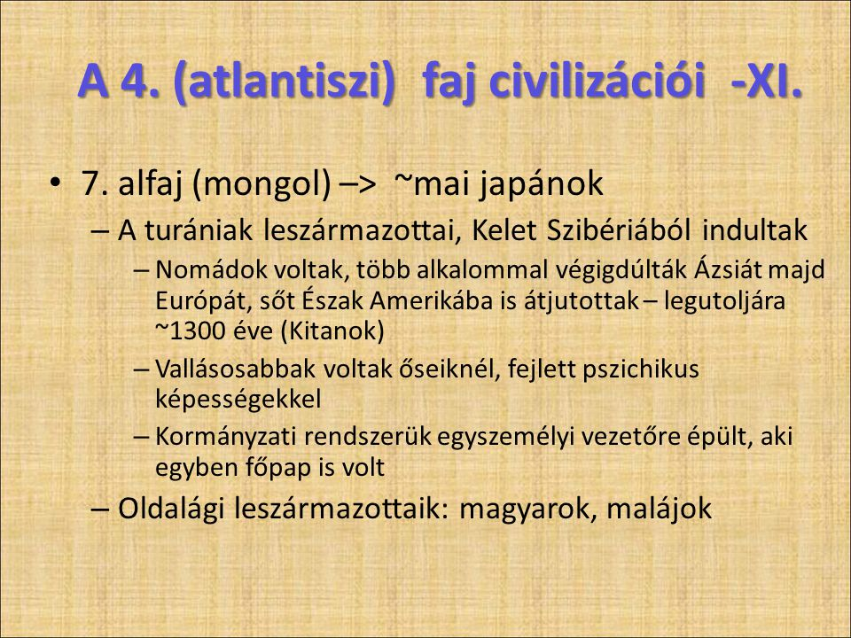 A 4. (atlantiszi) faj civilizációi -XI.