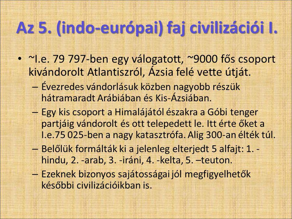 Az 5. (indo-európai) faj civilizációi I.