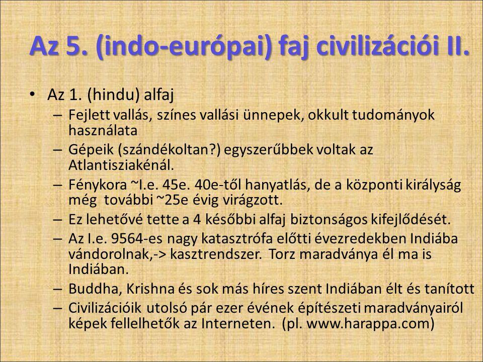 Az 5. (indo-európai) faj civilizációi II.