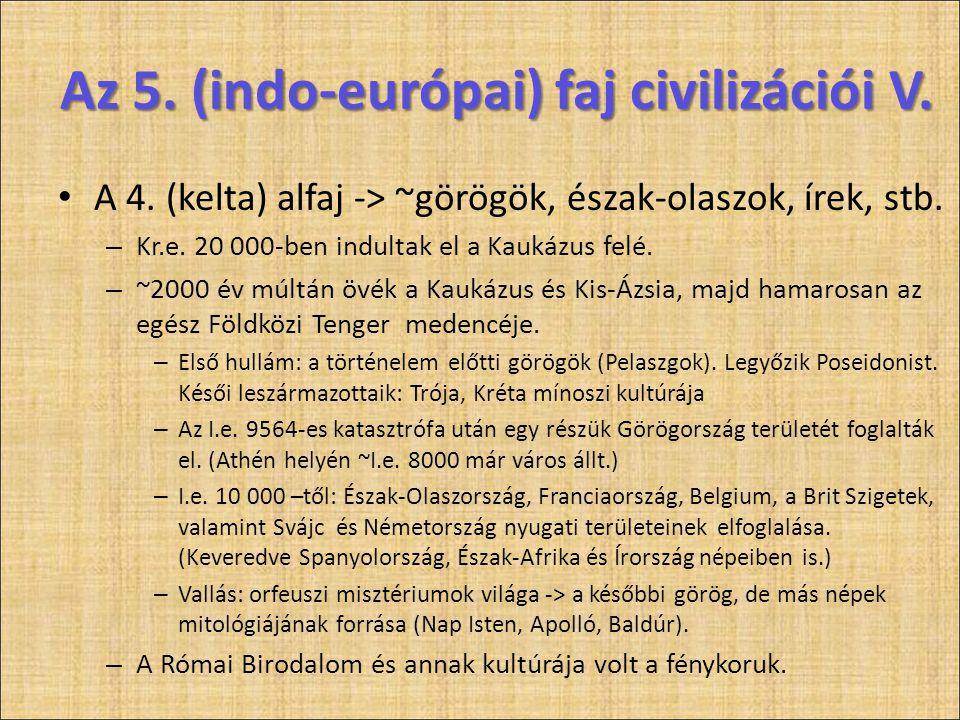 Az 5. (indo-európai) faj civilizációi V.