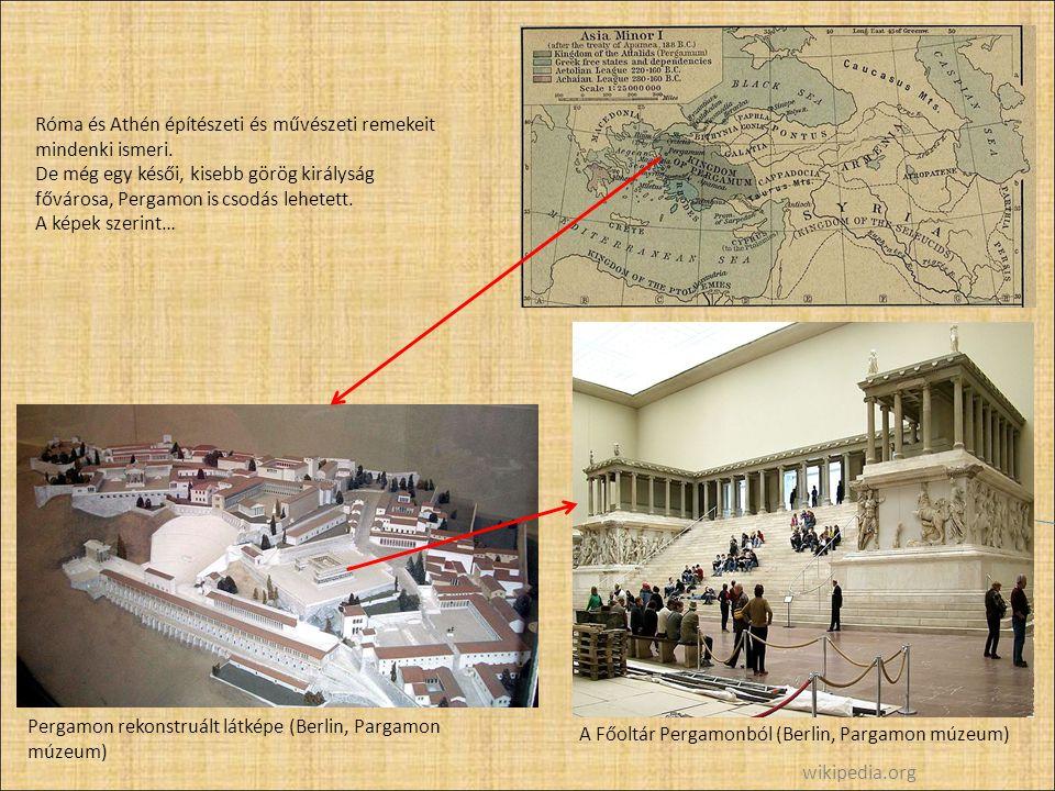 Róma és Athén építészeti és művészeti remekeit mindenki ismeri.