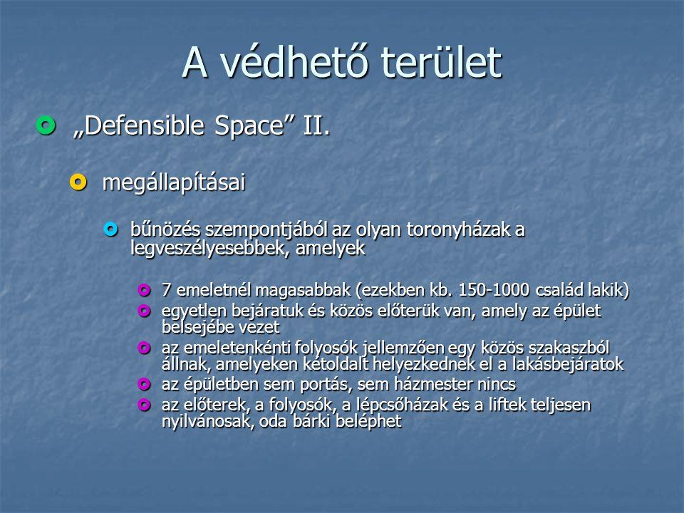 """A védhető terület """"Defensible Space II. megállapításai"""