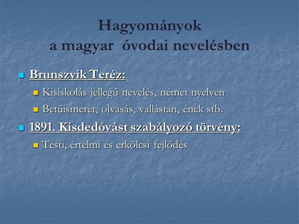 Hagyományok a magyar óvodai nevelésben