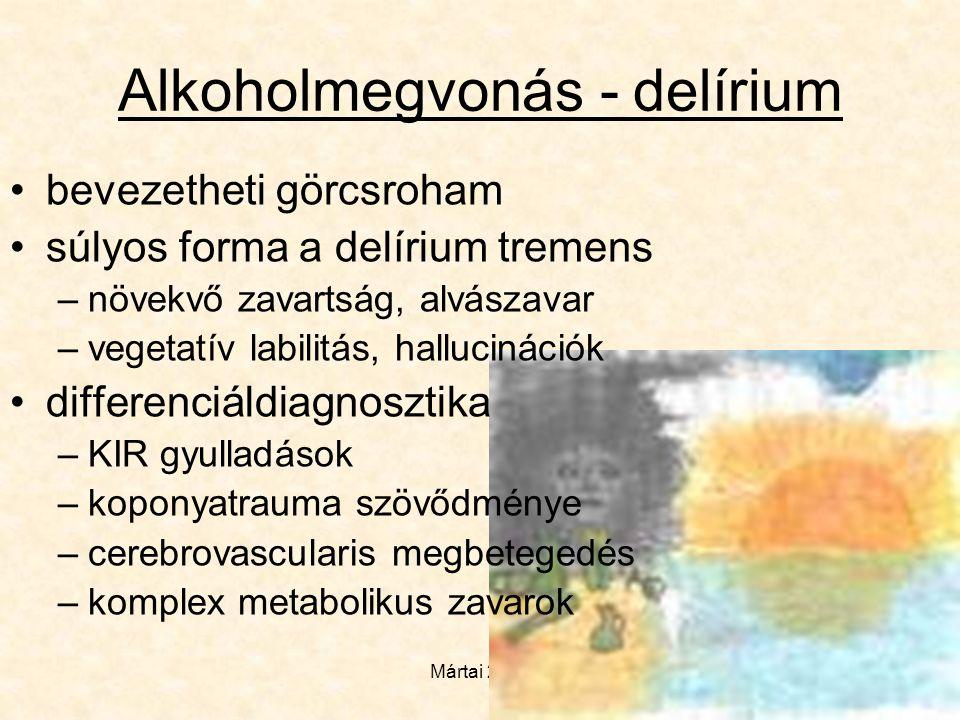 Alkoholmegvonás - delírium