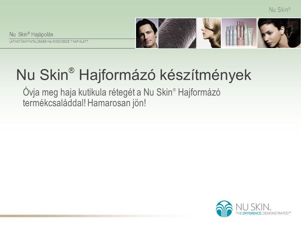 Nu Skin® Hajformázó készítmények