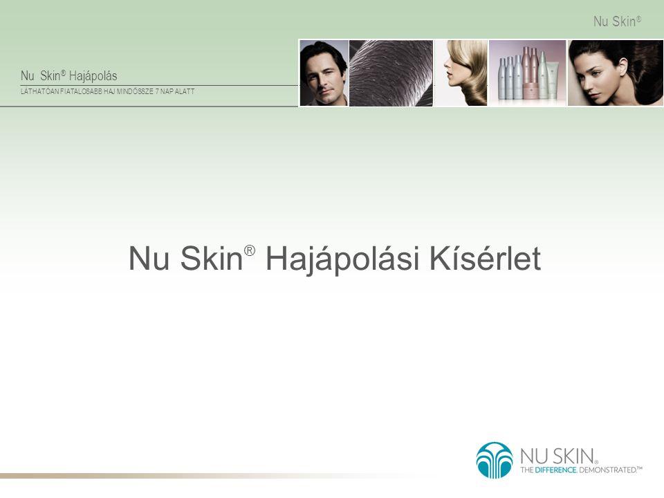 Nu Skin® Hajápolási Kísérlet