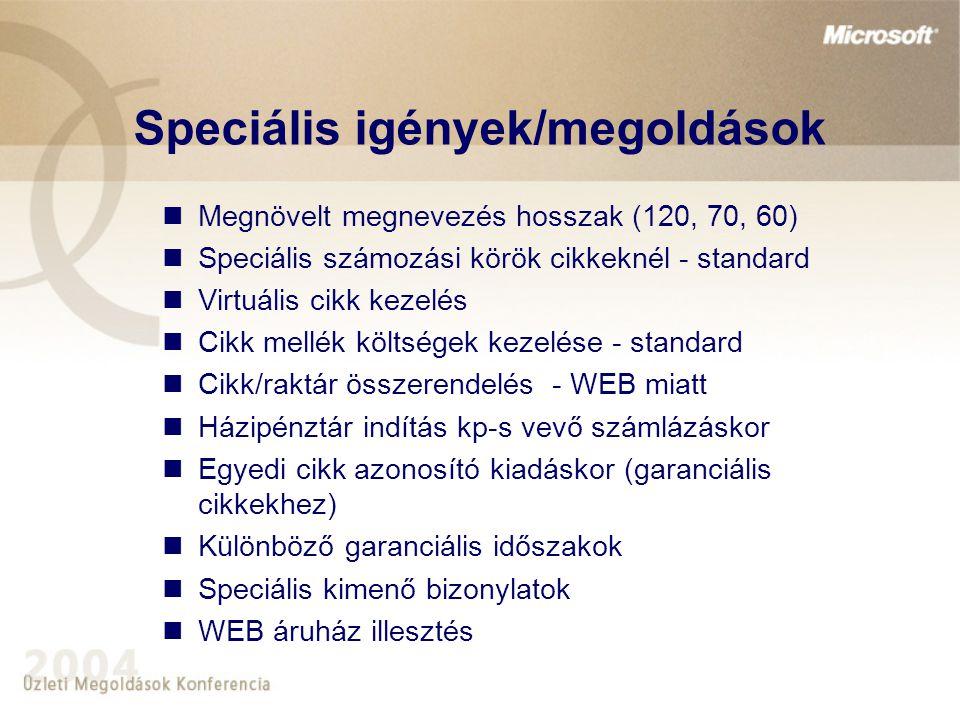 Speciális igények/megoldások
