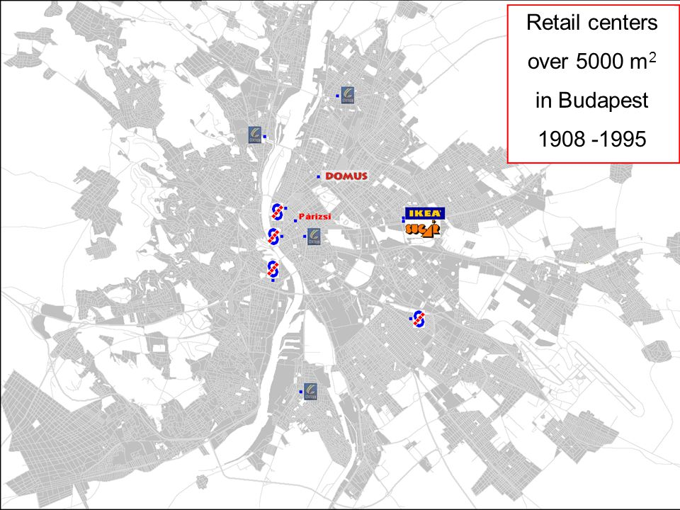Retail centers over 5000 m2 in Budapest 1908 -1995
