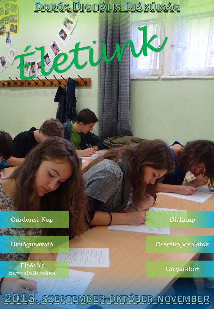 Dobós Digitális Diákújság 2013. szeptember-október-november