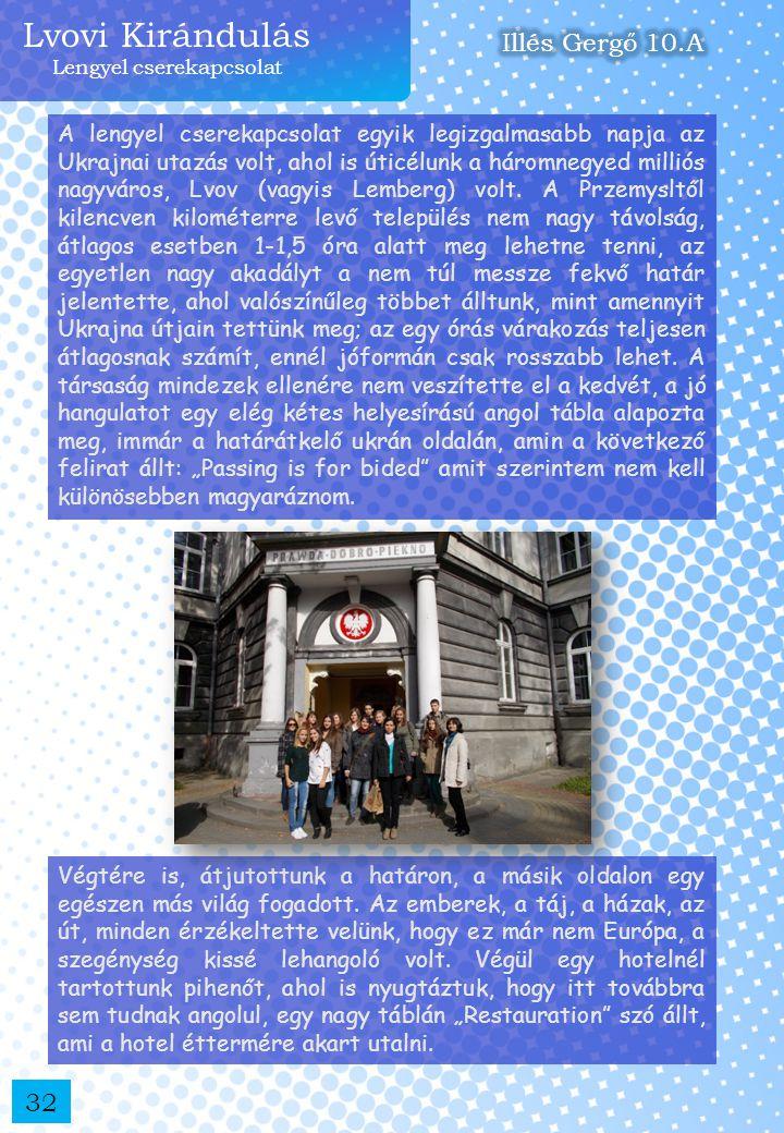 Lvovi Kirándulás Lengyel cserekapcsolat