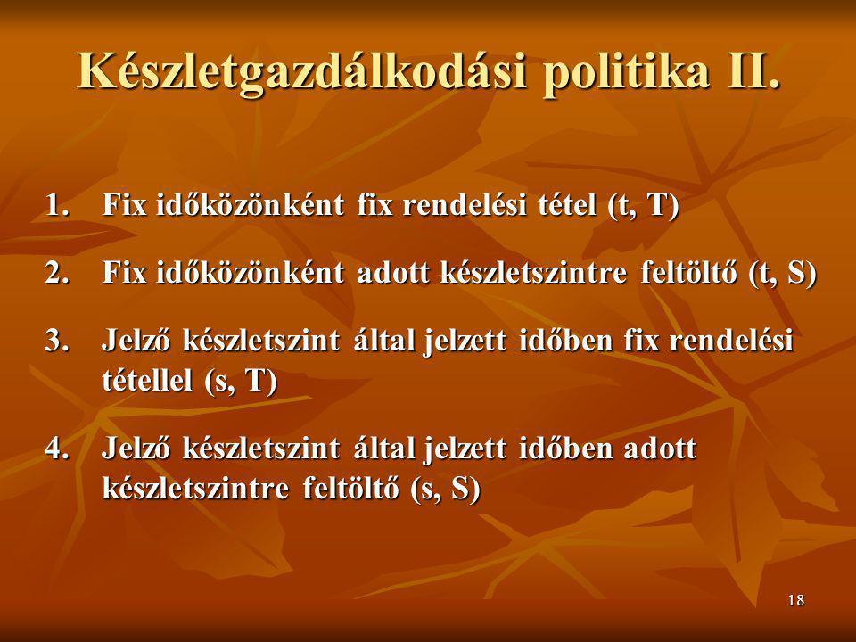 Készletgazdálkodási politika II.