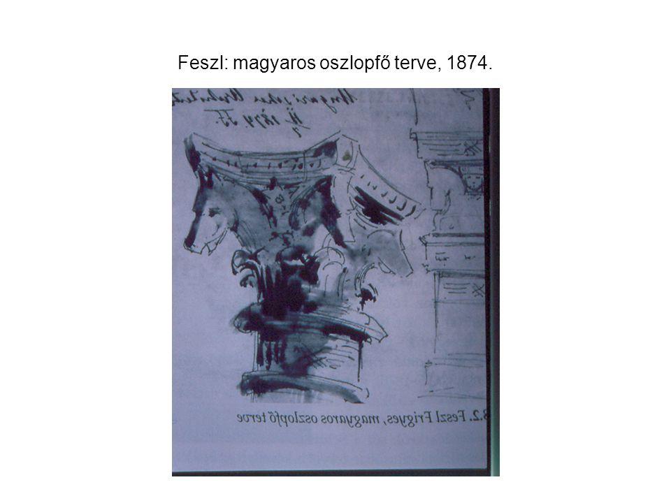 Feszl: magyaros oszlopfő terve, 1874.