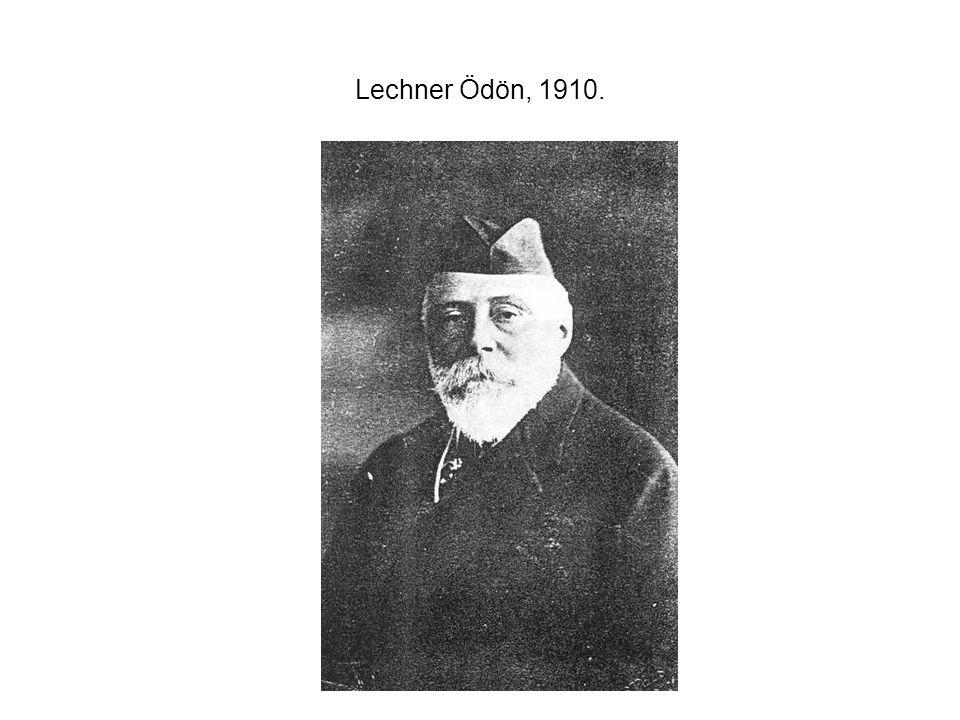 Lechner Ödön, 1910.