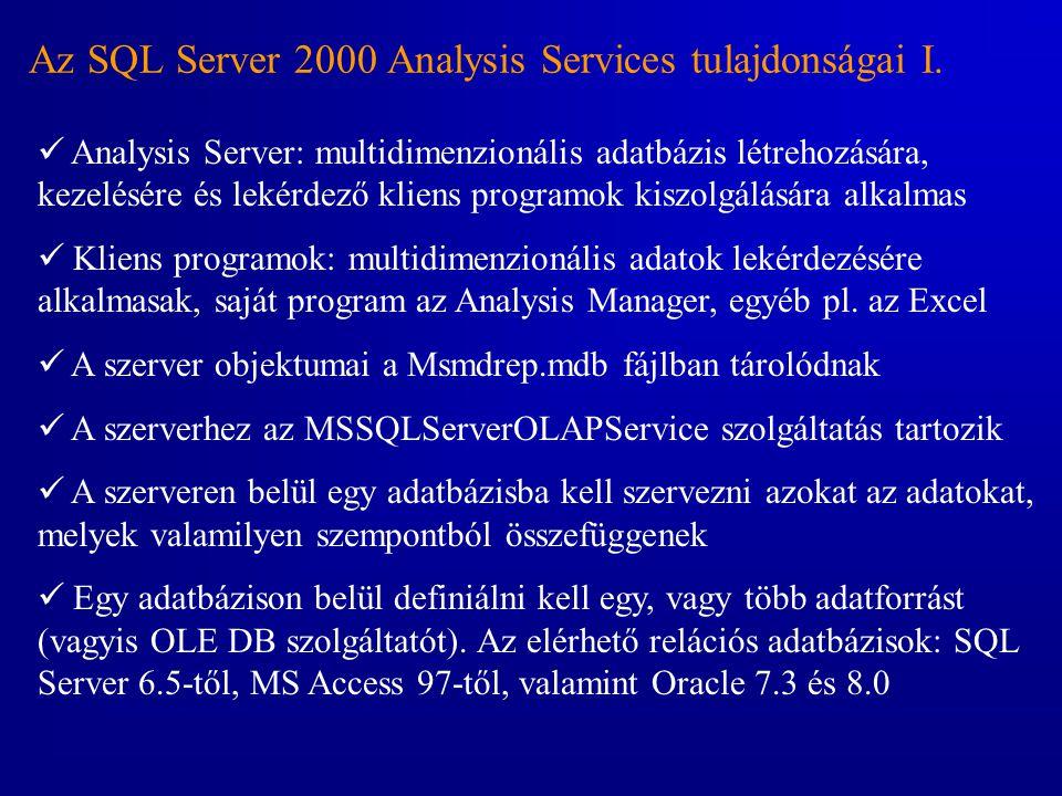 Az SQL Server 2000 Analysis Services tulajdonságai I.