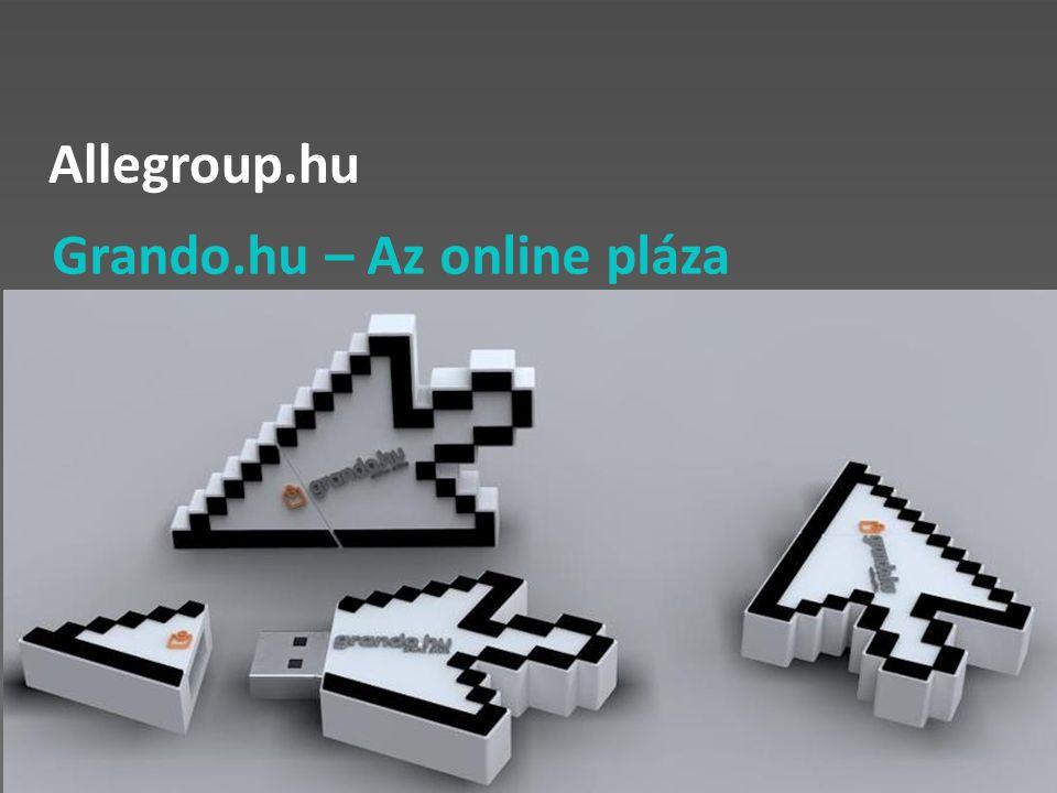 Allegroup.hu Grando.hu – Az online pláza