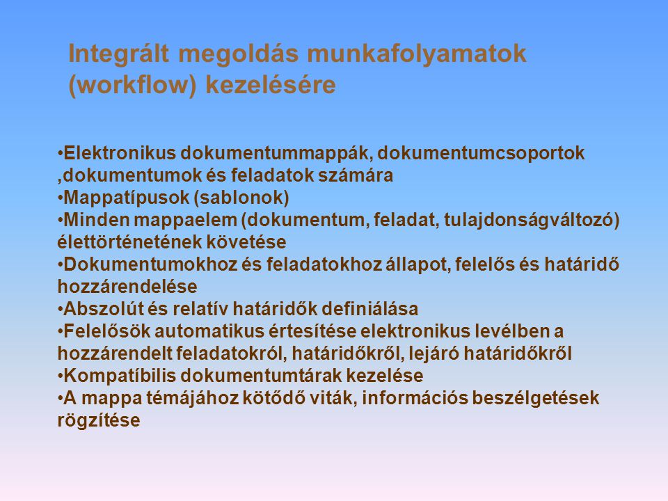 Integrált megoldás munkafolyamatok (workflow) kezelésére