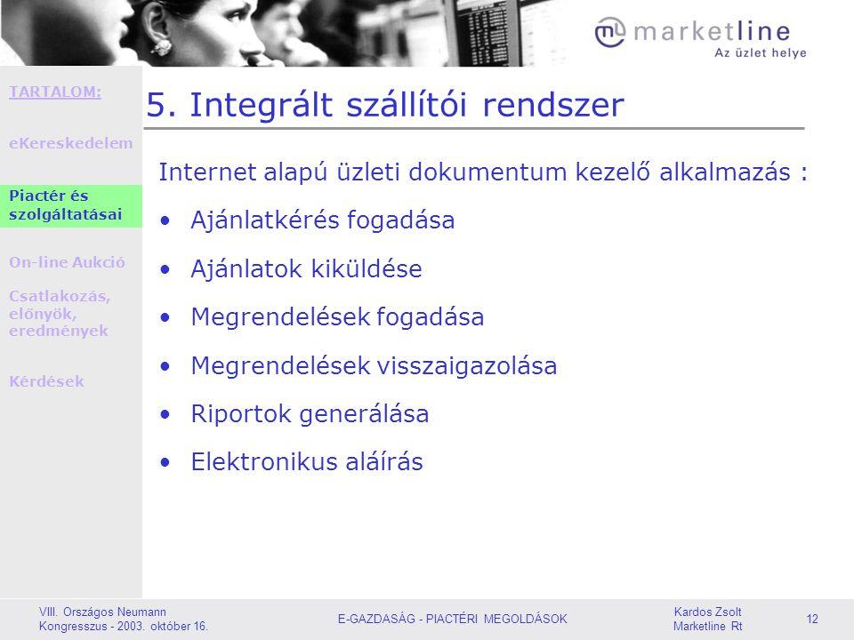 5. Integrált szállítói rendszer