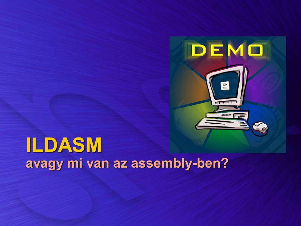 ILDASM avagy mi van az assembly-ben