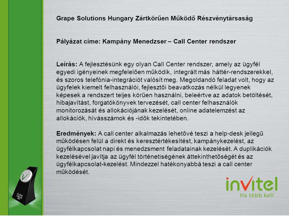 Grape Solutions Hungary Zártkörűen Működő Részvénytársaság