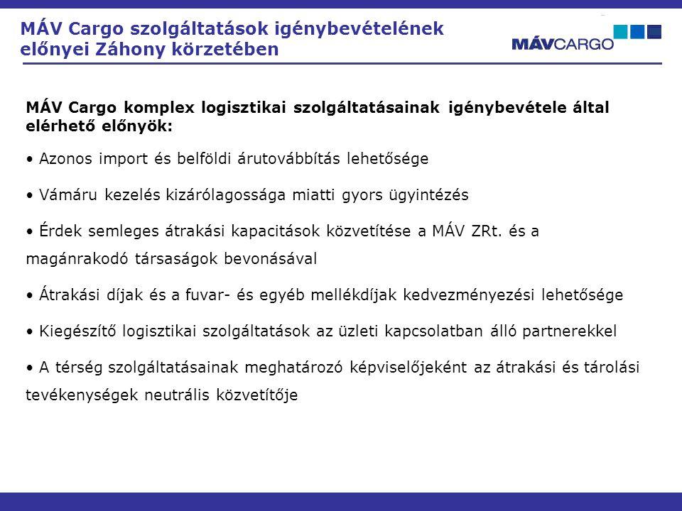 MÁV Cargo szolgáltatások igénybevételének előnyei Záhony körzetében