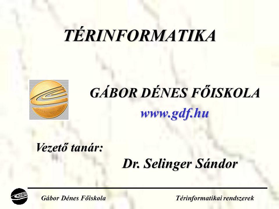 GÁBOR DÉNES FŐISKOLA www.gdf.hu