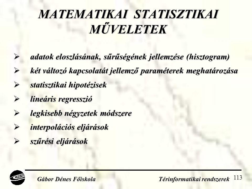 MATEMATIKAI STATISZTIKAI MŰVELETEK