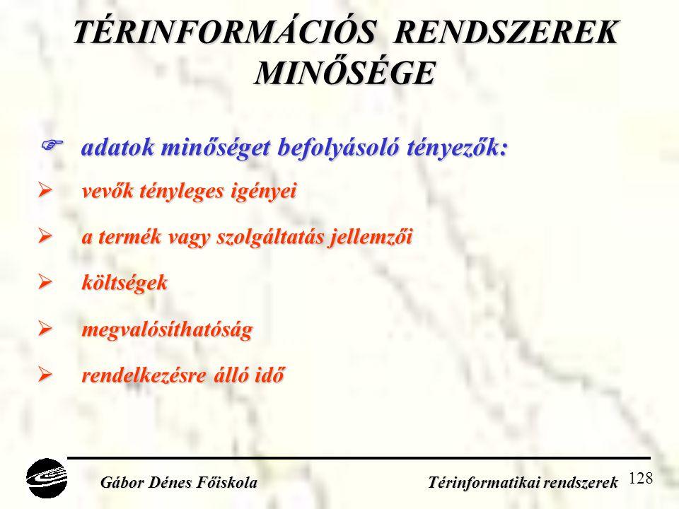 TÉRINFORMÁCIÓS RENDSZEREK MINŐSÉGE