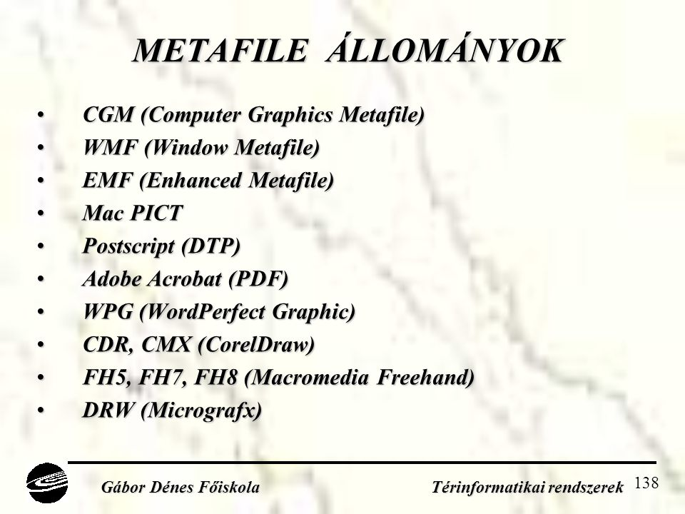 Gábor Dénes Főiskola Térinformatikai rendszerek
