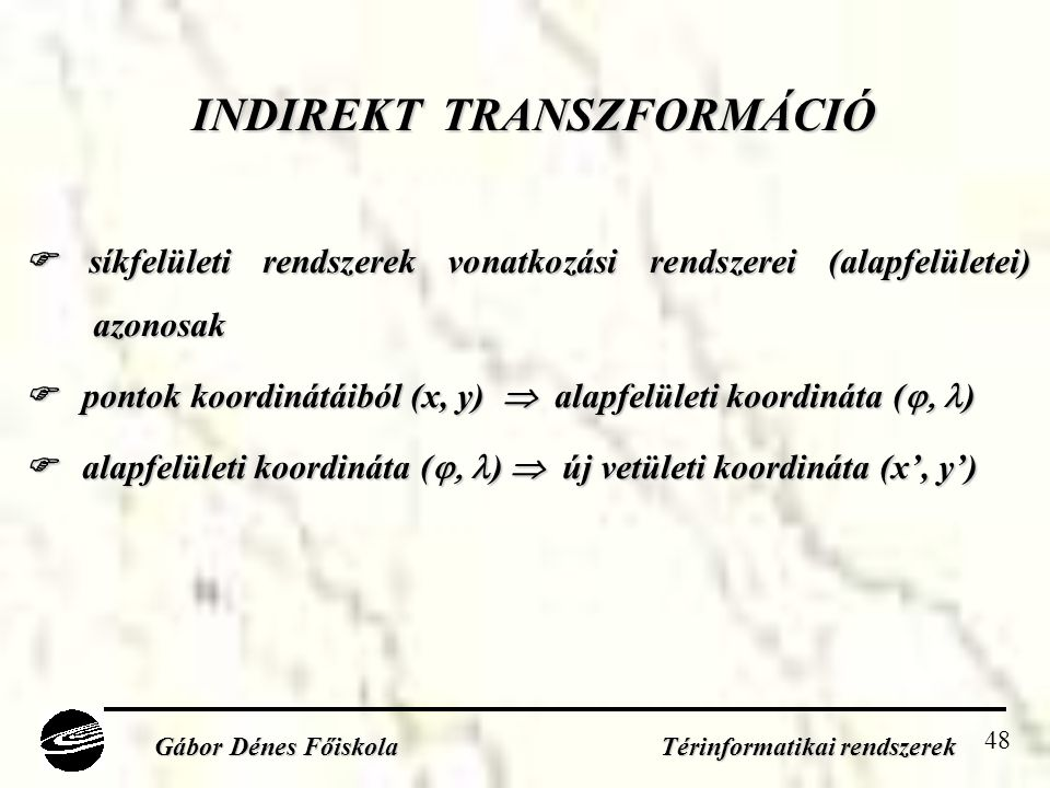 INDIREKT TRANSZFORMÁCIÓ