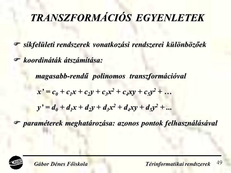 TRANSZFORMÁCIÓS EGYENLETEK