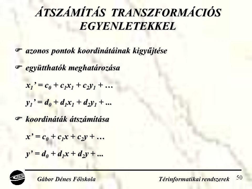ÁTSZÁMÍTÁS TRANSZFORMÁCIÓS EGYENLETEKKEL