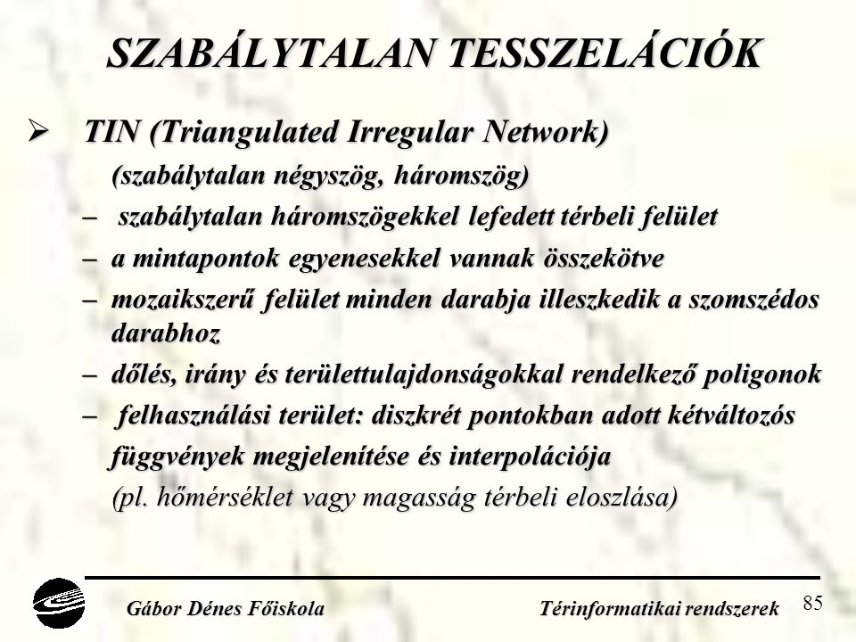 SZABÁLYTALAN TESSZELÁCIÓK