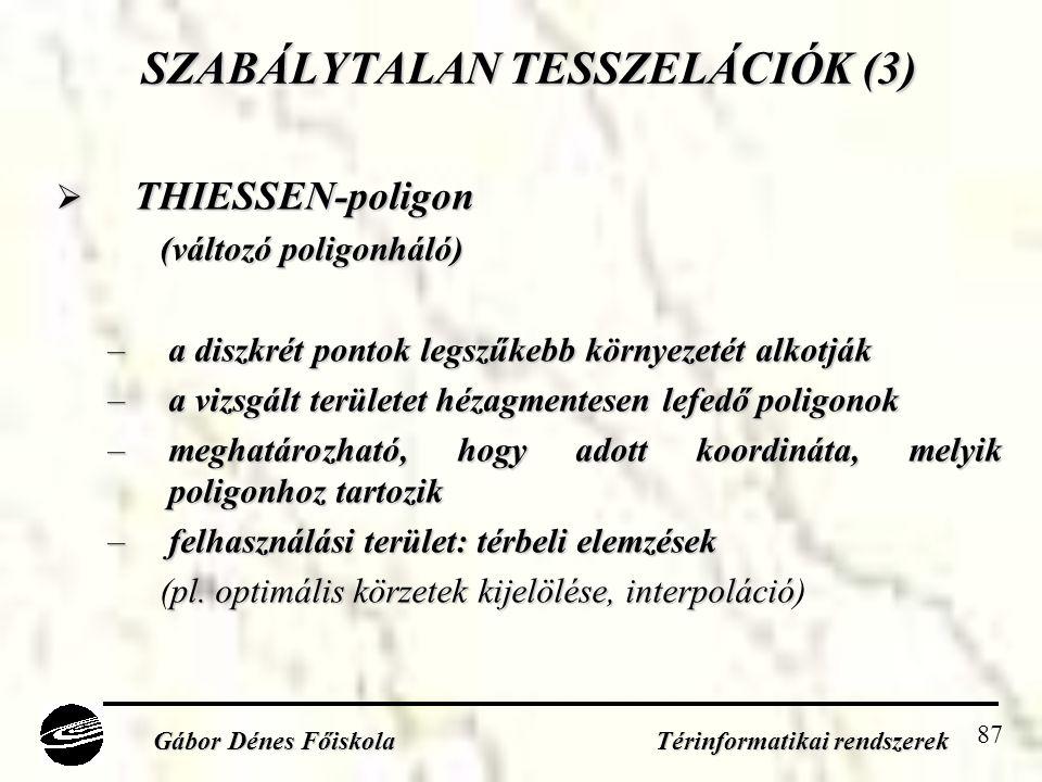 SZABÁLYTALAN TESSZELÁCIÓK (3)