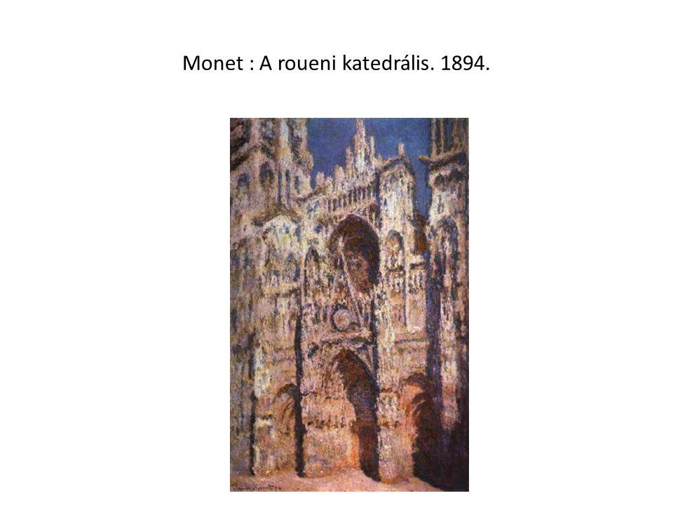Monet : A roueni katedrális. 1894.