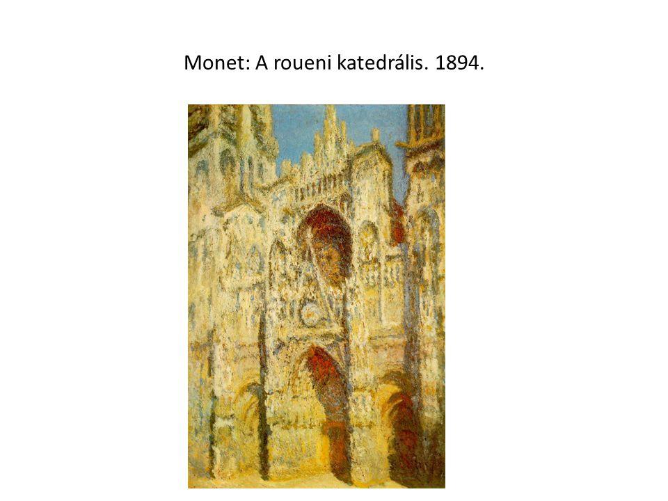 Monet: A roueni katedrális. 1894.