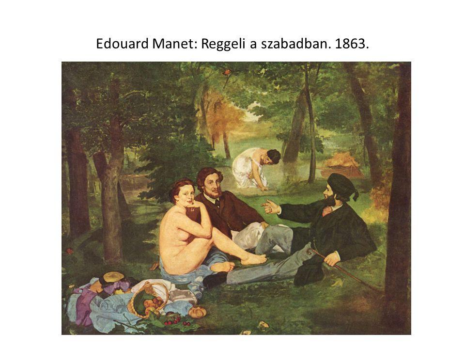 Edouard Manet: Reggeli a szabadban. 1863.