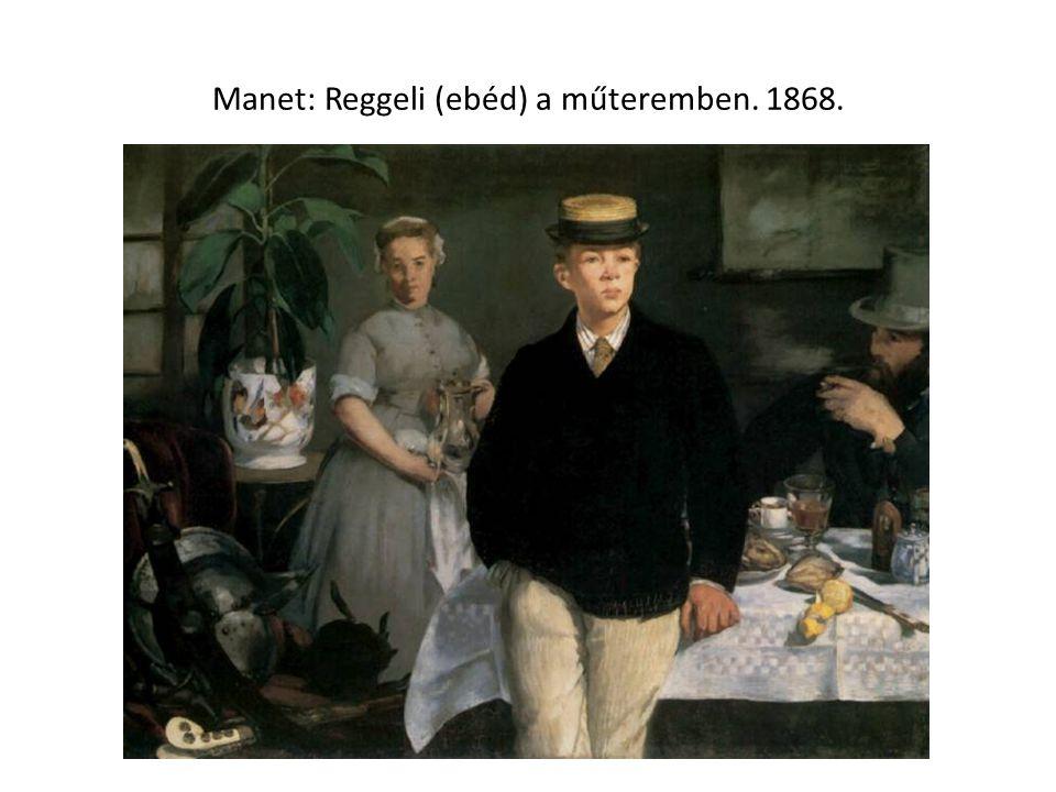 Manet: Reggeli (ebéd) a műteremben. 1868.