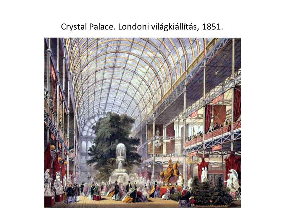 Crystal Palace. Londoni világkiállítás, 1851.