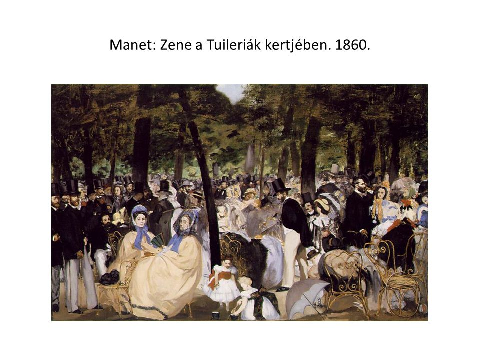 Manet: Zene a Tuileriák kertjében. 1860.