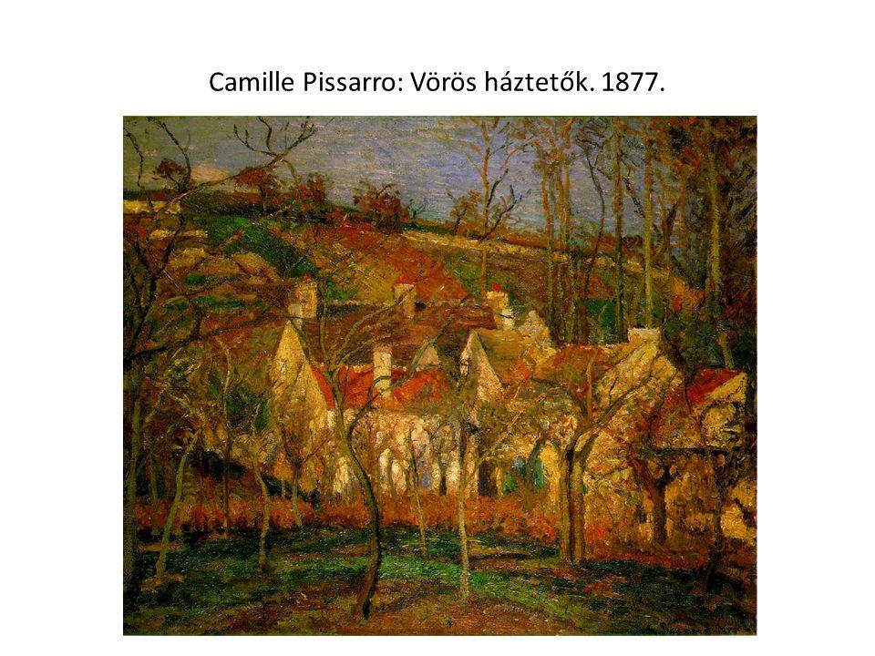 Camille Pissarro: Vörös háztetők. 1877.