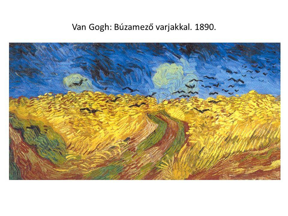 Van Gogh: Búzamező varjakkal. 1890.