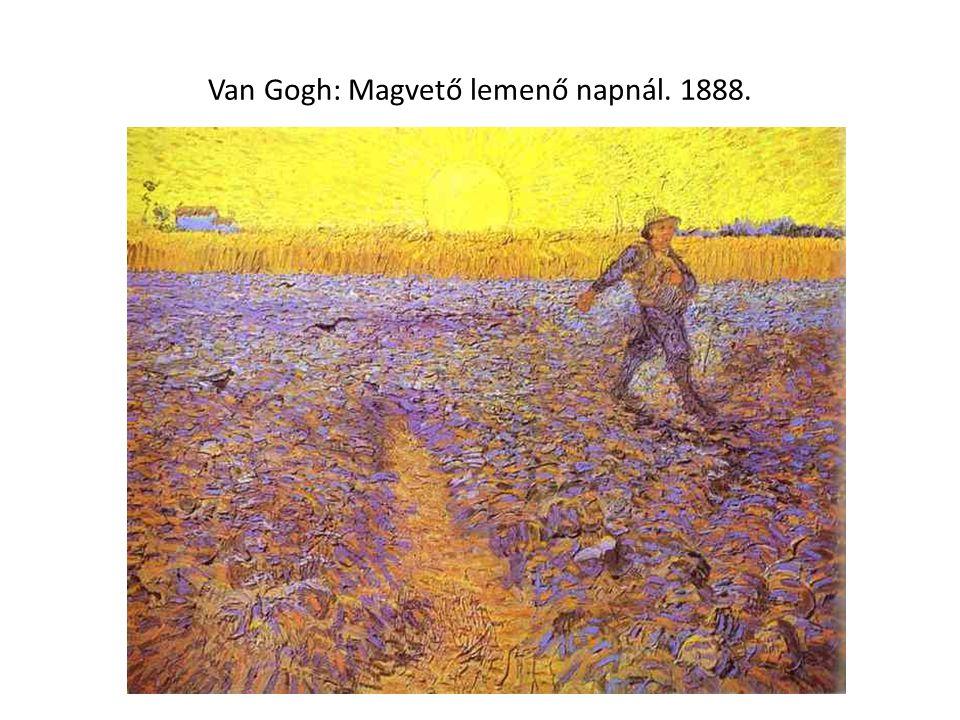 Van Gogh: Magvető lemenő napnál. 1888.