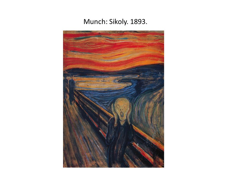 Munch: Sikoly
