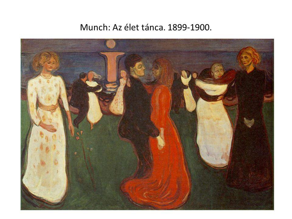 Munch: Az élet tánca. 1899-1900.