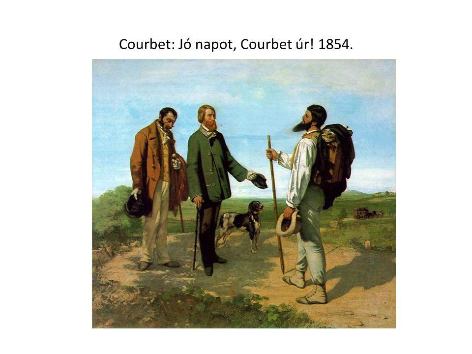 Courbet: Jó napot, Courbet úr! 1854.