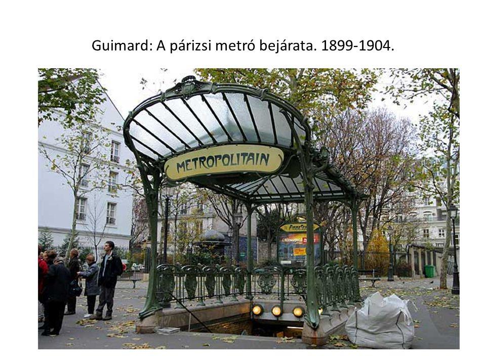 Guimard: A párizsi metró bejárata. 1899-1904.