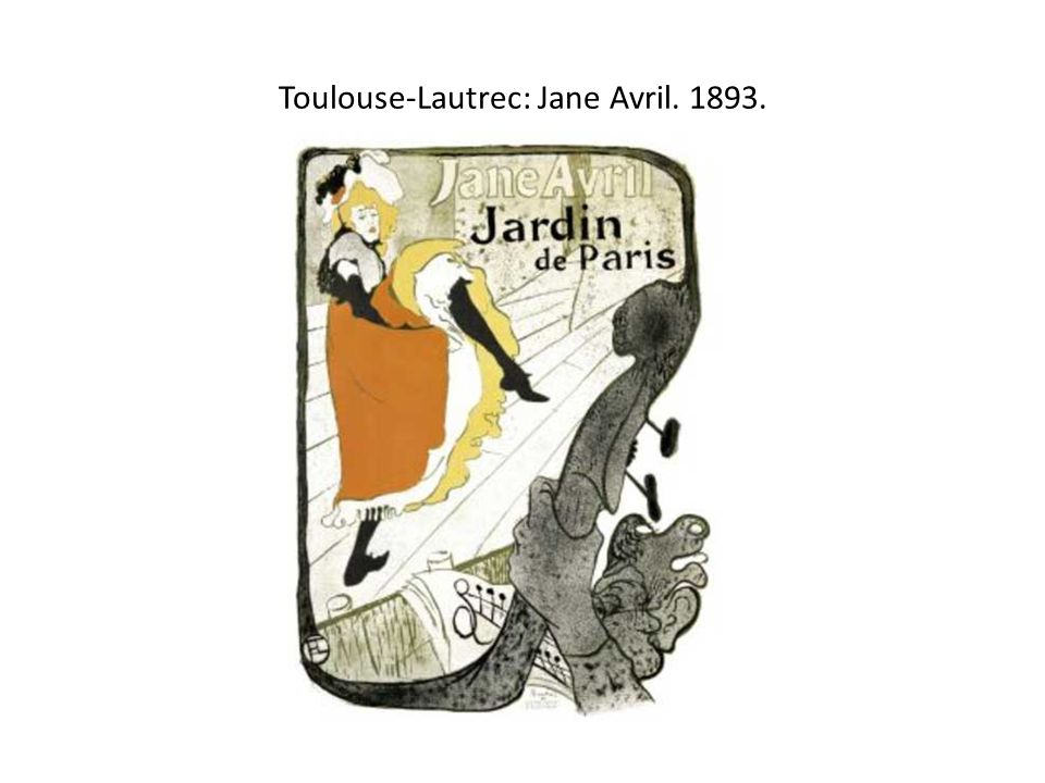 Toulouse-Lautrec: Jane Avril. 1893.