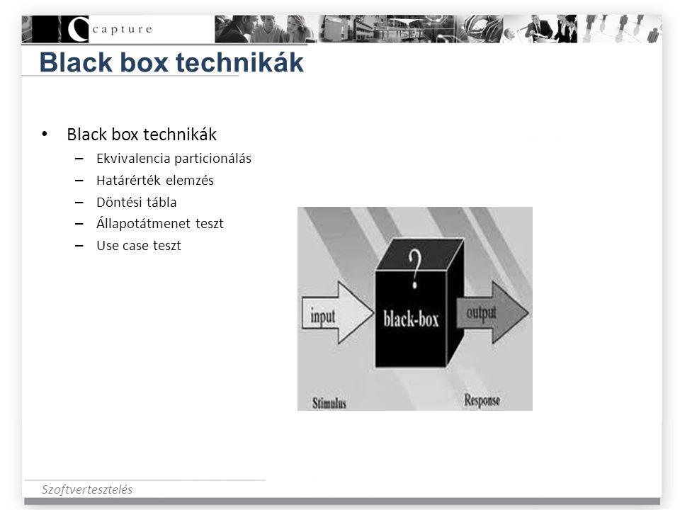 Black box technikák Black box technikák Ekvivalencia particionálás