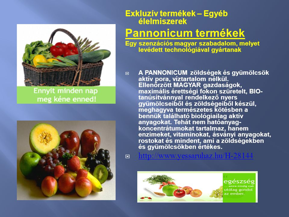 Pannonicum termékek Exkluzív termékek – Egyéb élelmiszerek